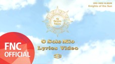 SF9 - 오솔레미오(O Sole Mio) Lyrics Video