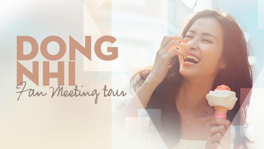 DONG NHI FANMEETING TOUR 2017 - Ho Chi Minh City