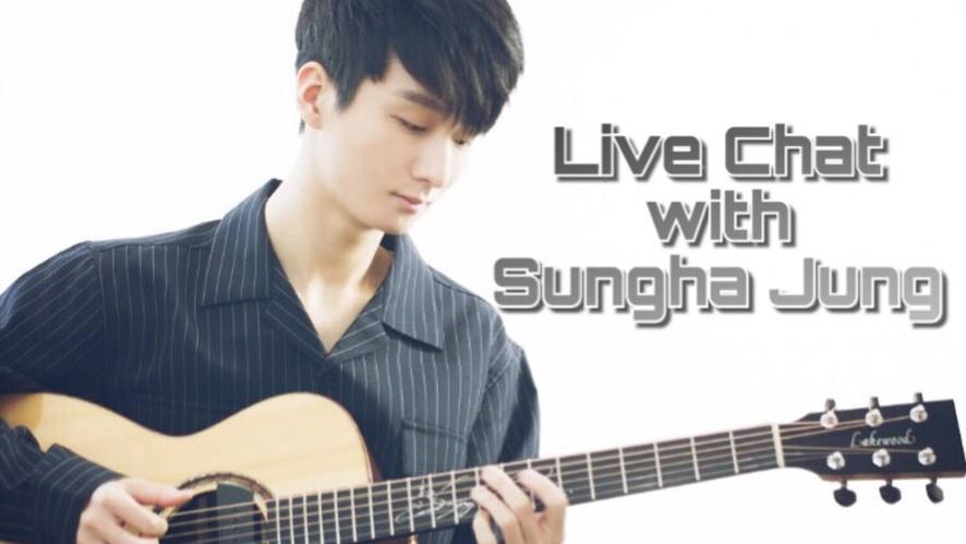 [정성하의 기타토크] Live Chat with Sungha Jung!