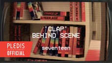 [MAKING FILM] SEVENTEEN - '박수' M/V BEHIND SCENE