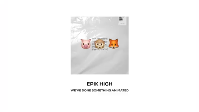 EPIK HIGH 9th ALBUM (Animoji Compilation)