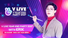 V LIVE YEAR END PARTY 2017 WITH ERIK