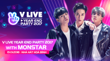 V LIVE YEAR END PARTY 2017 WITH Monstar