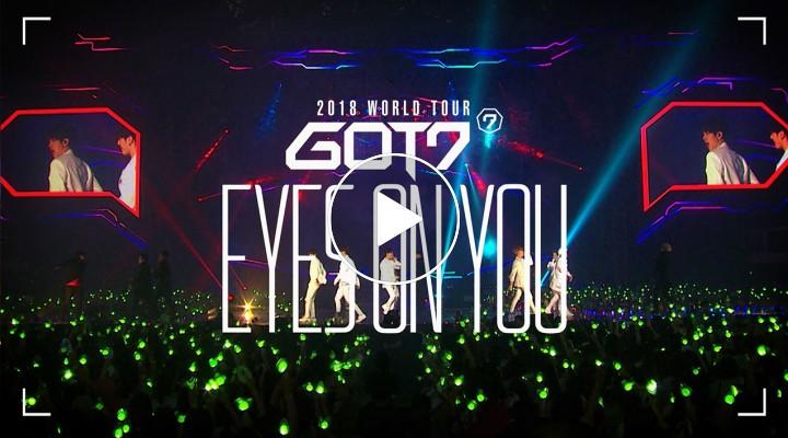 [V LIVE] GOT7(갓세븐) 2018 WORLD TOUR 'EYES ON YOU' SPOT